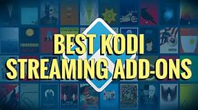 What Is the Best Working Kodi Add-Ons?