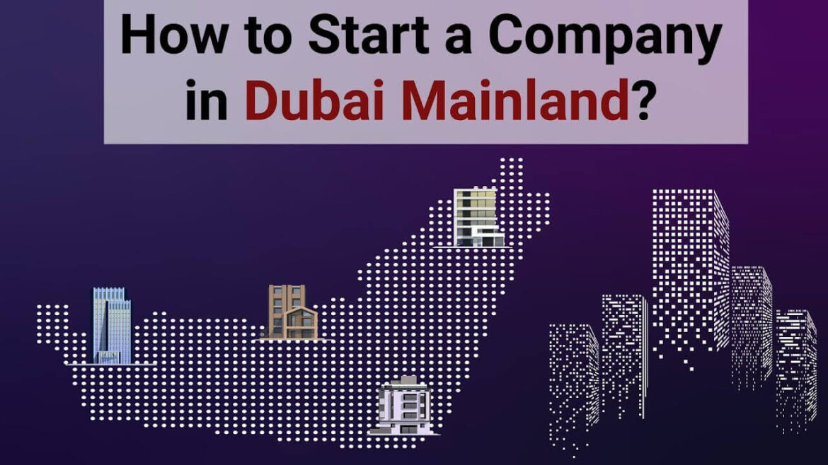 How To Set Up a Business In Dubai: Simple Steps To Setting Up Your Own Business